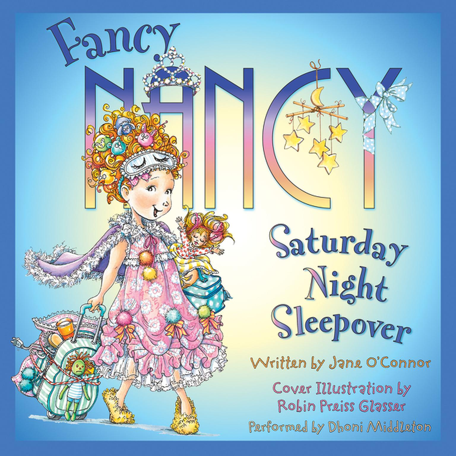 Printable Fancy Nancy: Saturday Night Sleepover Audiobook Cover Art