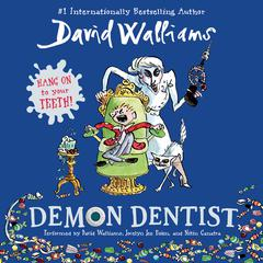 Demon Dentist Audiobook, by David Walliams