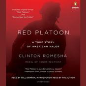 Red Platoon: A True Story of American Valor Audiobook, by Clinton Romesha