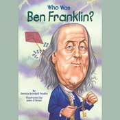 Who Was Ben Franklin?, by Dennis Brindell Fradin