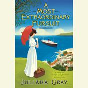 A Most Extraordinary Pursuit, by Juliana Gray