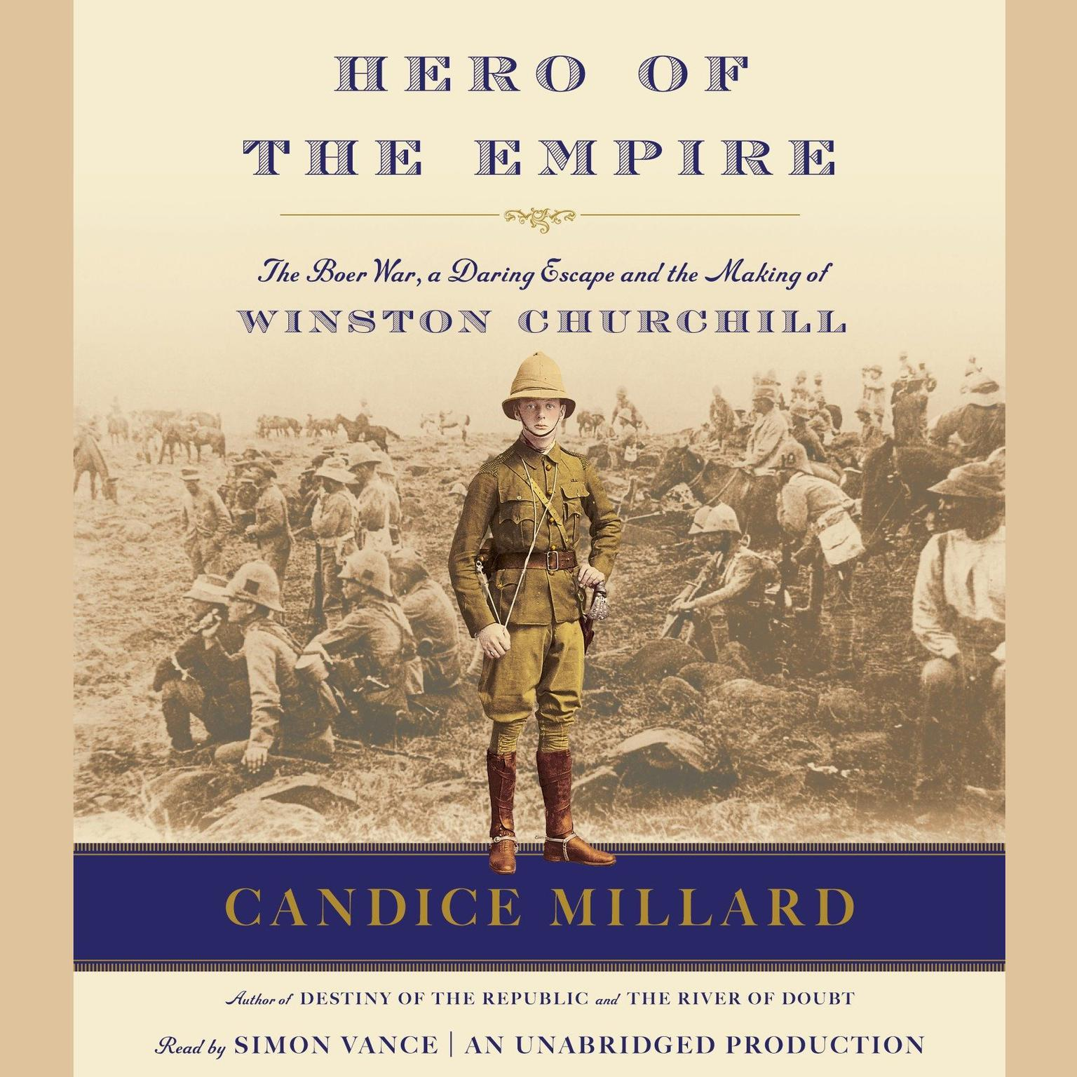 Printable Hero of the Empire: The Boer War, a Daring Escape, and the Making of Winston Churchill Audiobook Cover Art