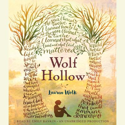 Wolf Hollow Audiobook, by Lauren Wolk