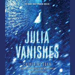 Julia Vanishes Audiobook, by Catherine Egan