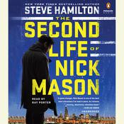 The Second Life of Nick Mason Audiobook, by Steve Hamilton