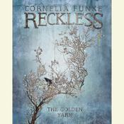 The Golden Yarn: A Reckless Novel Audiobook, by Cornelia Funke