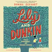 Lily and Dunkin Audiobook, by Donna Gephart