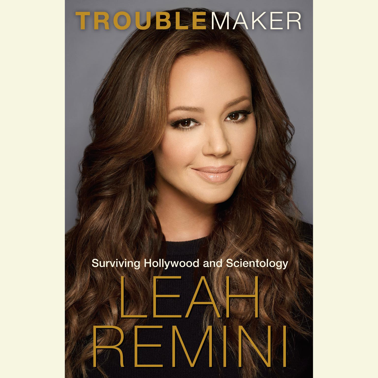 Printable Troublemaker: Surviving Hollywood and Scientology Audiobook Cover Art