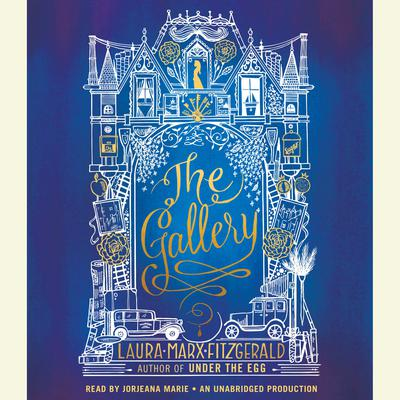 The Gallery Audiobook, by Laura Marx Fitzgerald