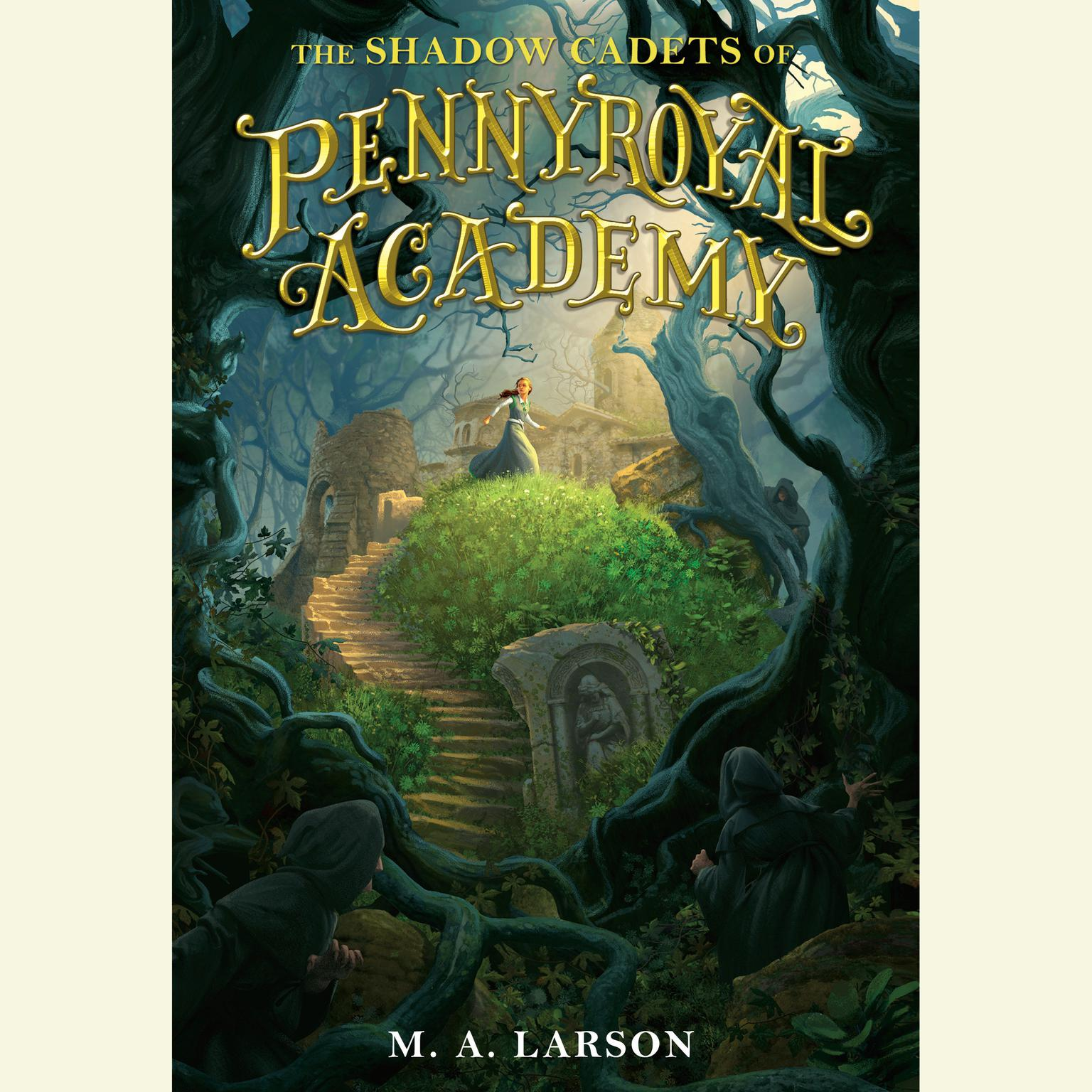 Printable The Shadow Cadets of Pennyroyal Academy Audiobook Cover Art