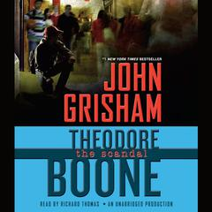 Theodore Boone: The Scandal Audiobook, by John Grisham