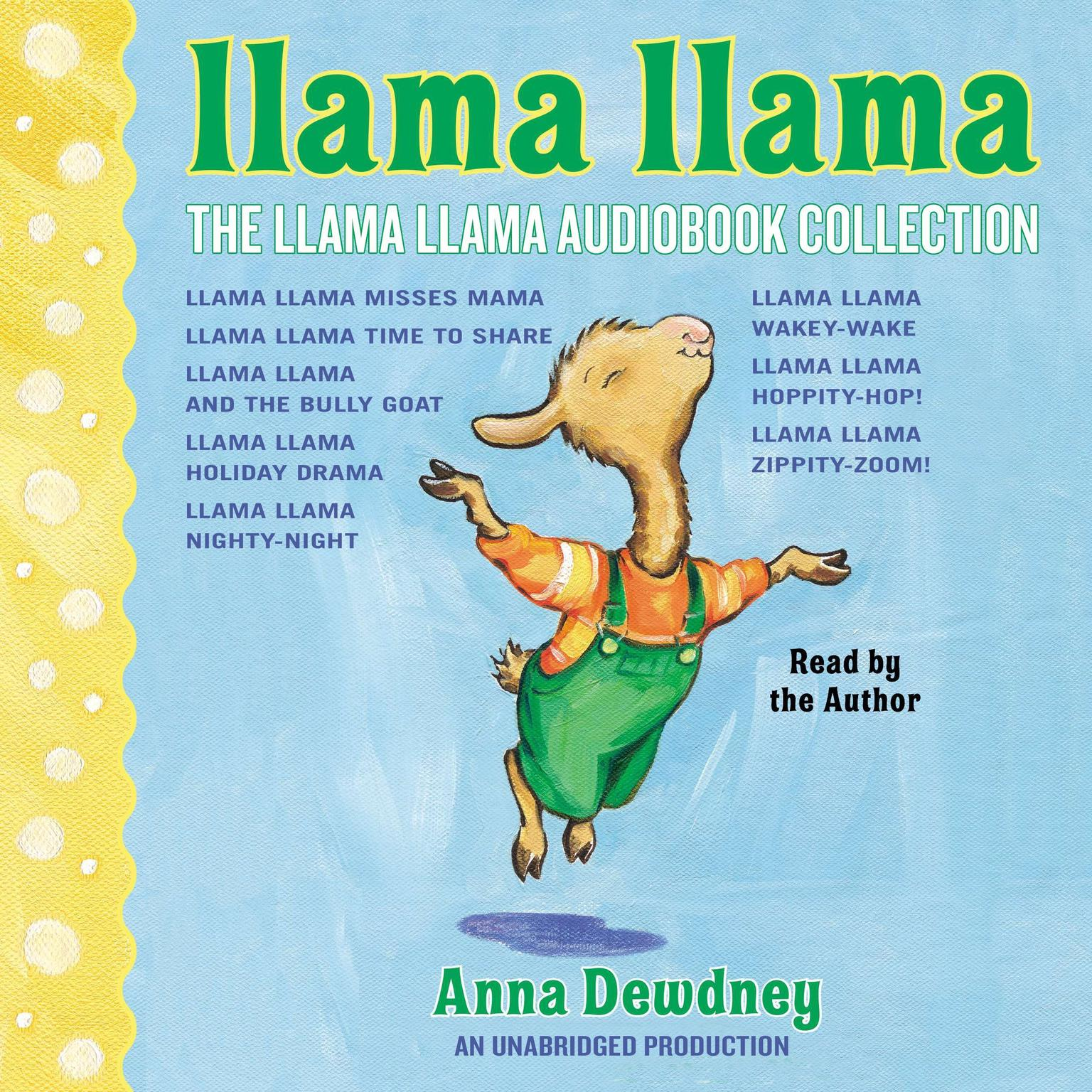 Printable The Llama Llama Audiobook Collection: Llama Llama Misses Mama; Llama Llama Time to Share; Llama Llama and the Bully Goat; Llama Llama Holiday Drama; Llama Llama Nighty-Night; and 3 more! Audiobook Cover Art