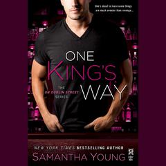 One Kings Way: The On Dublin Street Series Audiobook, by Samantha Young