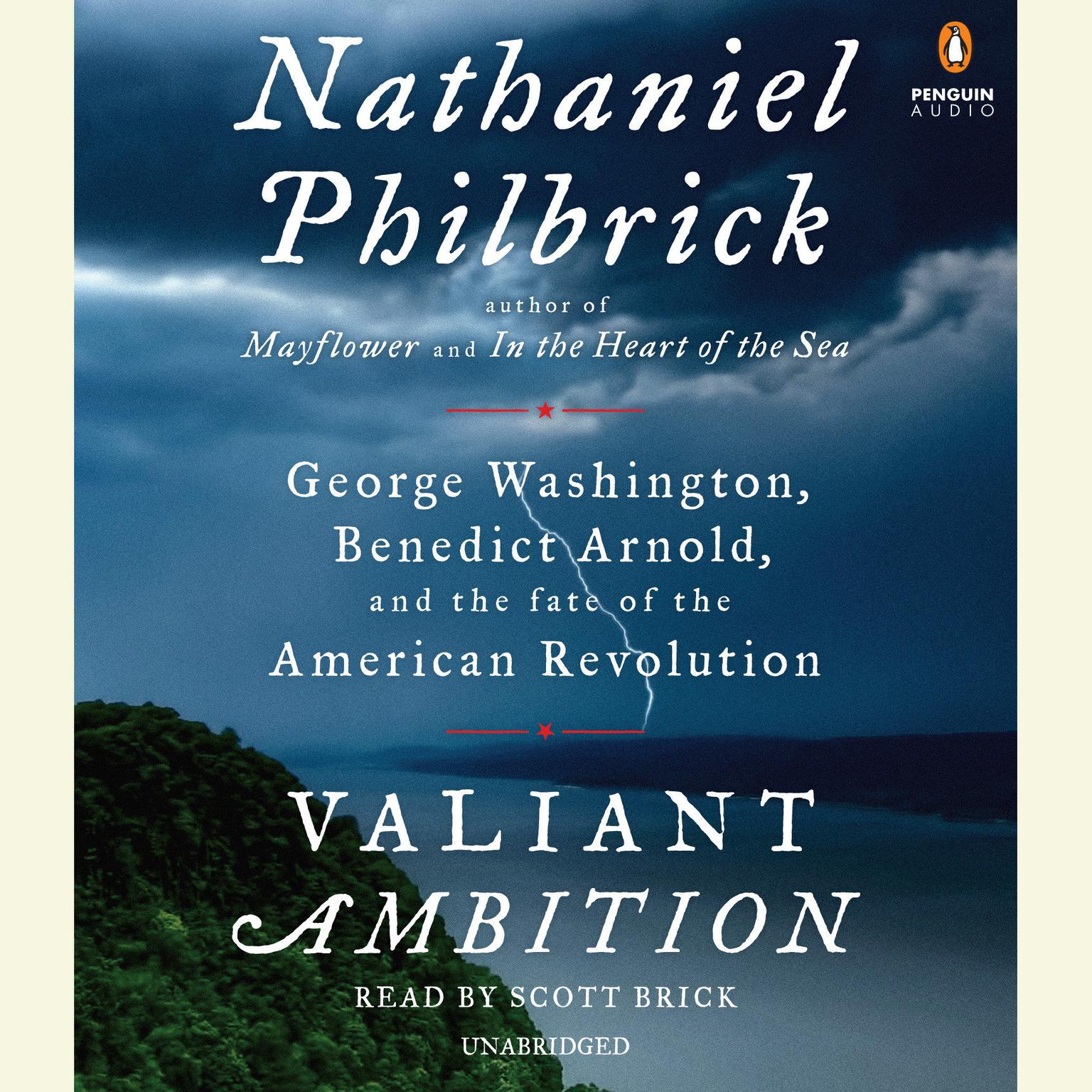 Printable Valiant Ambition: George Washington, Benedict Arnold, and the Fate of the American Revolution Audiobook Cover Art