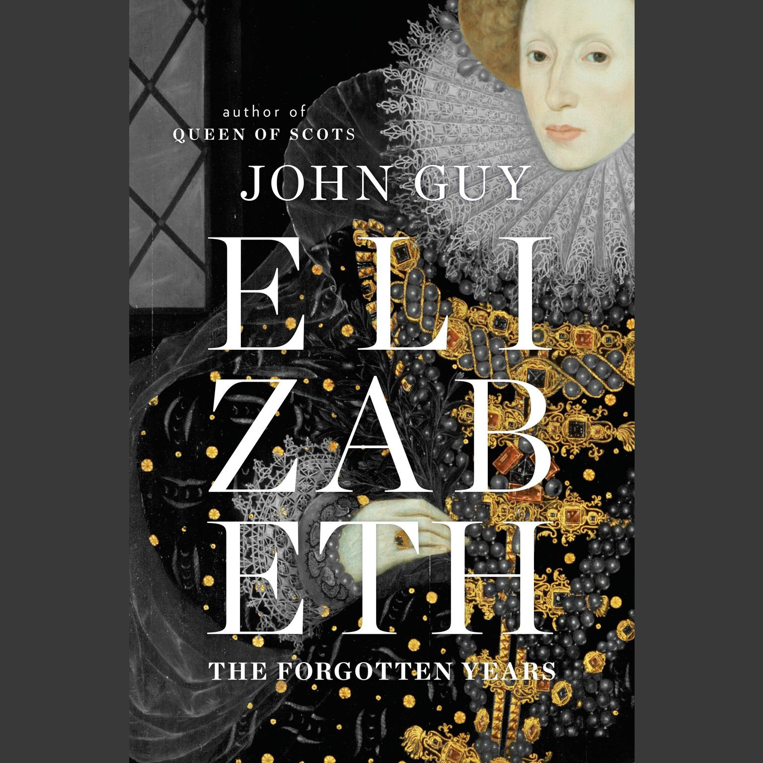 Printable Elizabeth: The Forgotten Years Audiobook Cover Art