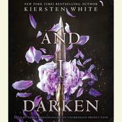 And I Darken Audiobook, by Kiersten White
