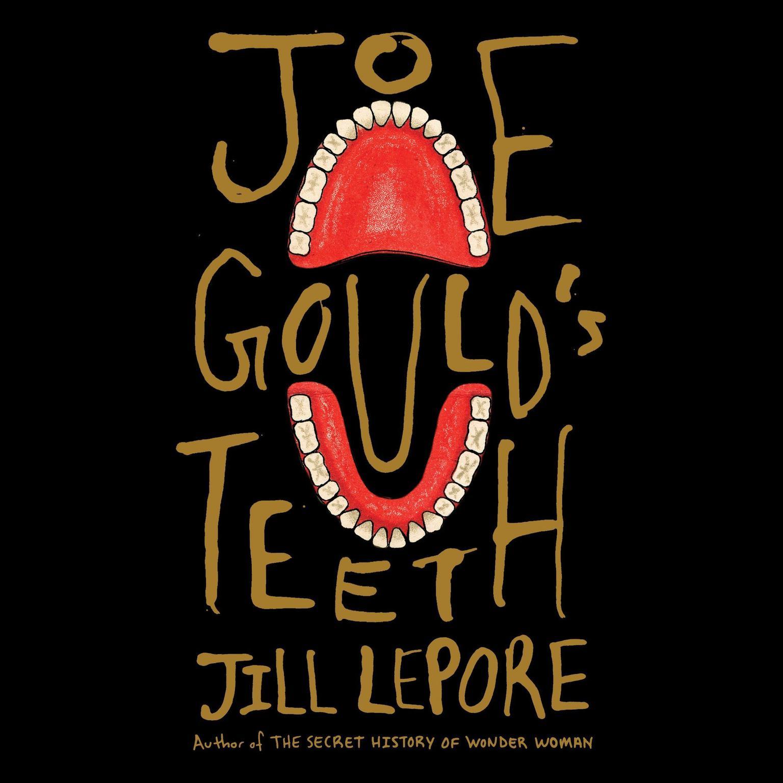 Printable Joe Gould's Teeth Audiobook Cover Art