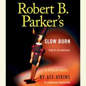 Robert B. Parkers Slow Burn Audiobook, by Ace Atkins
