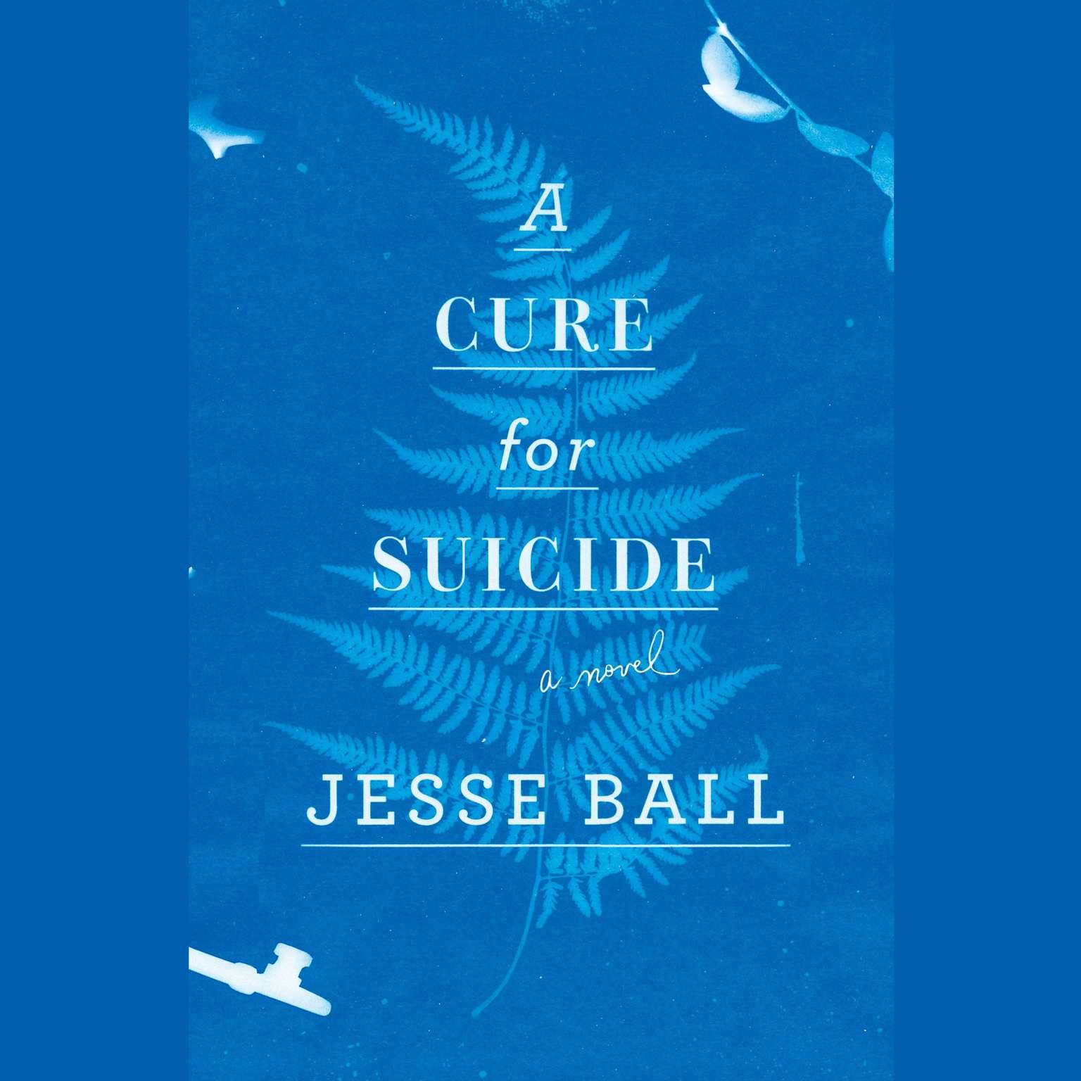 Printable A Cure for Suicide: A Novel Audiobook Cover Art