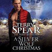 A Silver Wolf Christmas Audiobook, by Terry Spear