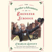 The Further Adventures of Ebenezer Scrooge Audiobook, by Charlie Lovett