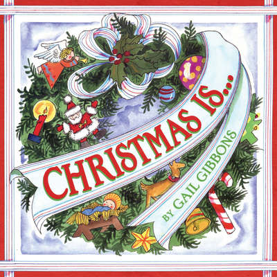 Christmas Is... Audiobook, by Gail Gibbons