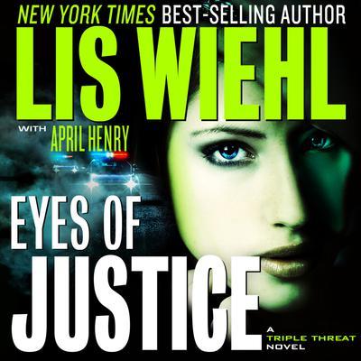 Eyes of Justice Audiobook, by Lis Wiehl
