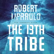 The 13th Tribe Audiobook, by Robert Liparulo