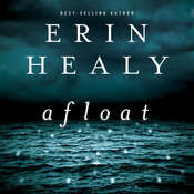 Afloat Audiobook, by Erin Healy