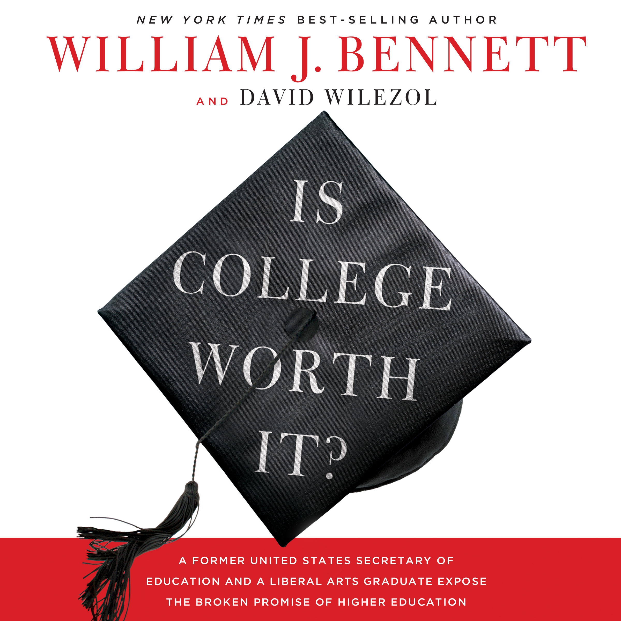 Printable Is College Worth It?: A Former United States Secretary of Education and a Liberal Arts Graduate Expose the Broken Promise of Higher Education Audiobook Cover Art