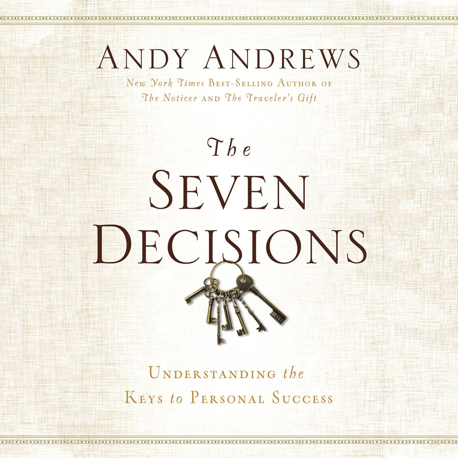 Printable The Seven Decision: Understanding the Keys to Personal Success Audiobook Cover Art