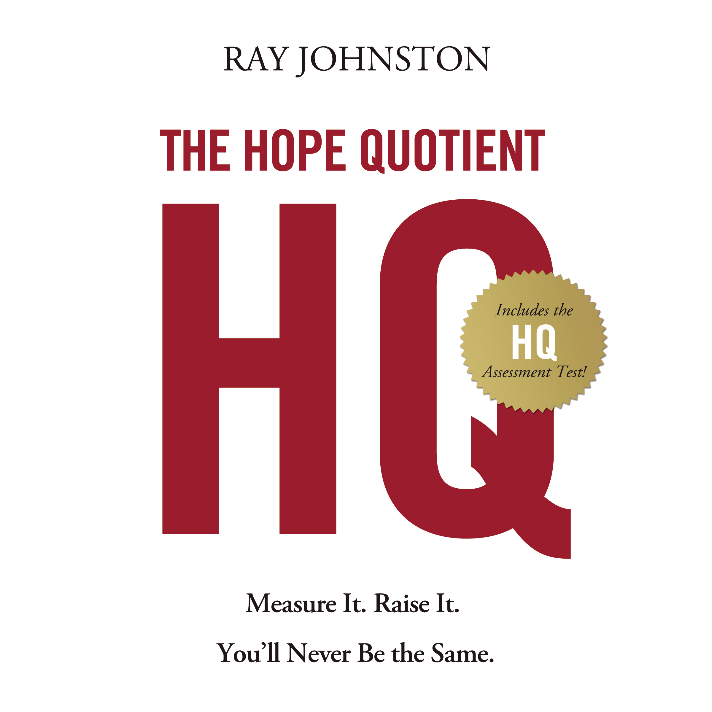 Printable The Hope Quotient: Measure It. Raise It. You'll Never Be the Same. Audiobook Cover Art