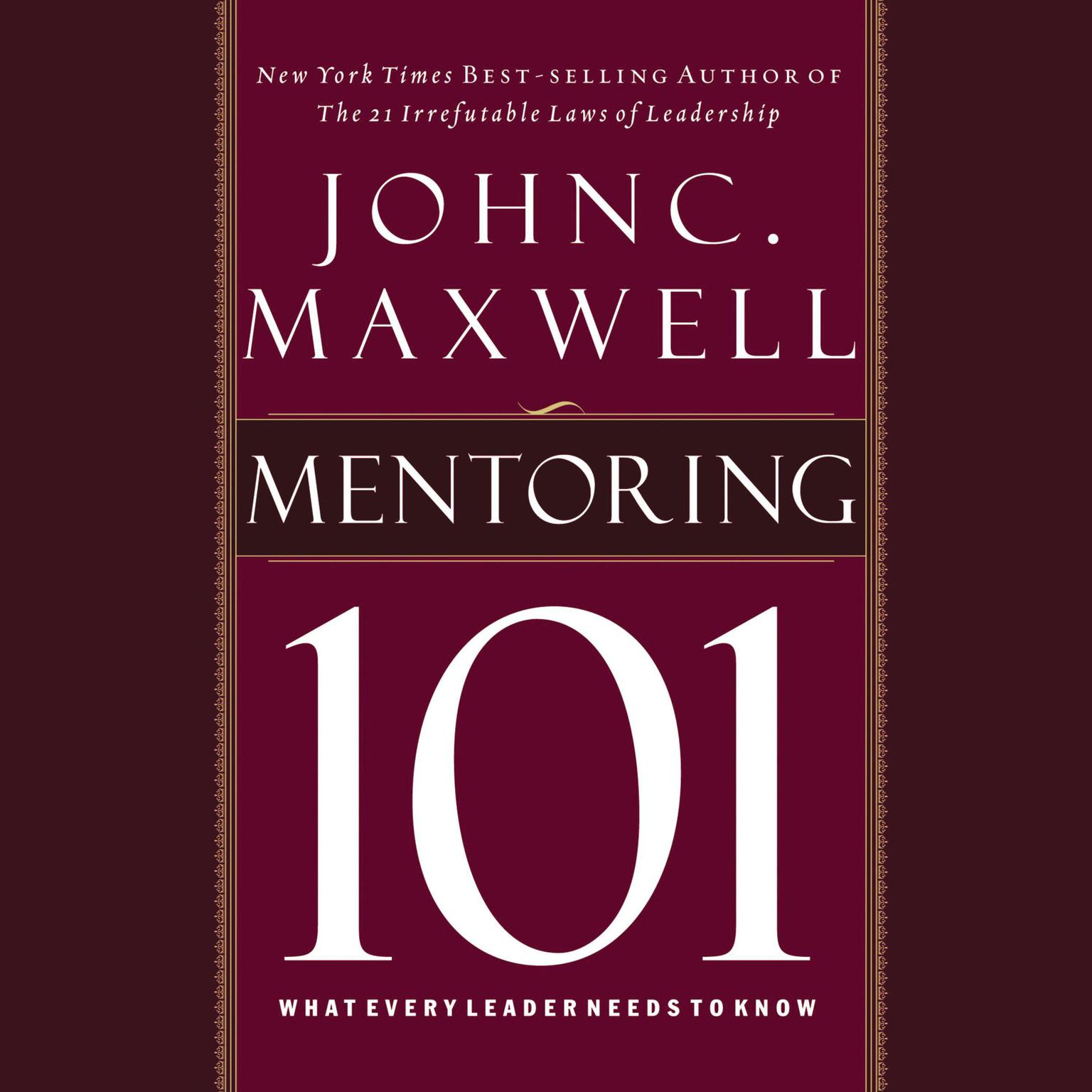 Printable Mentoring 101: What Every Leader Needs to Know Audiobook Cover Art