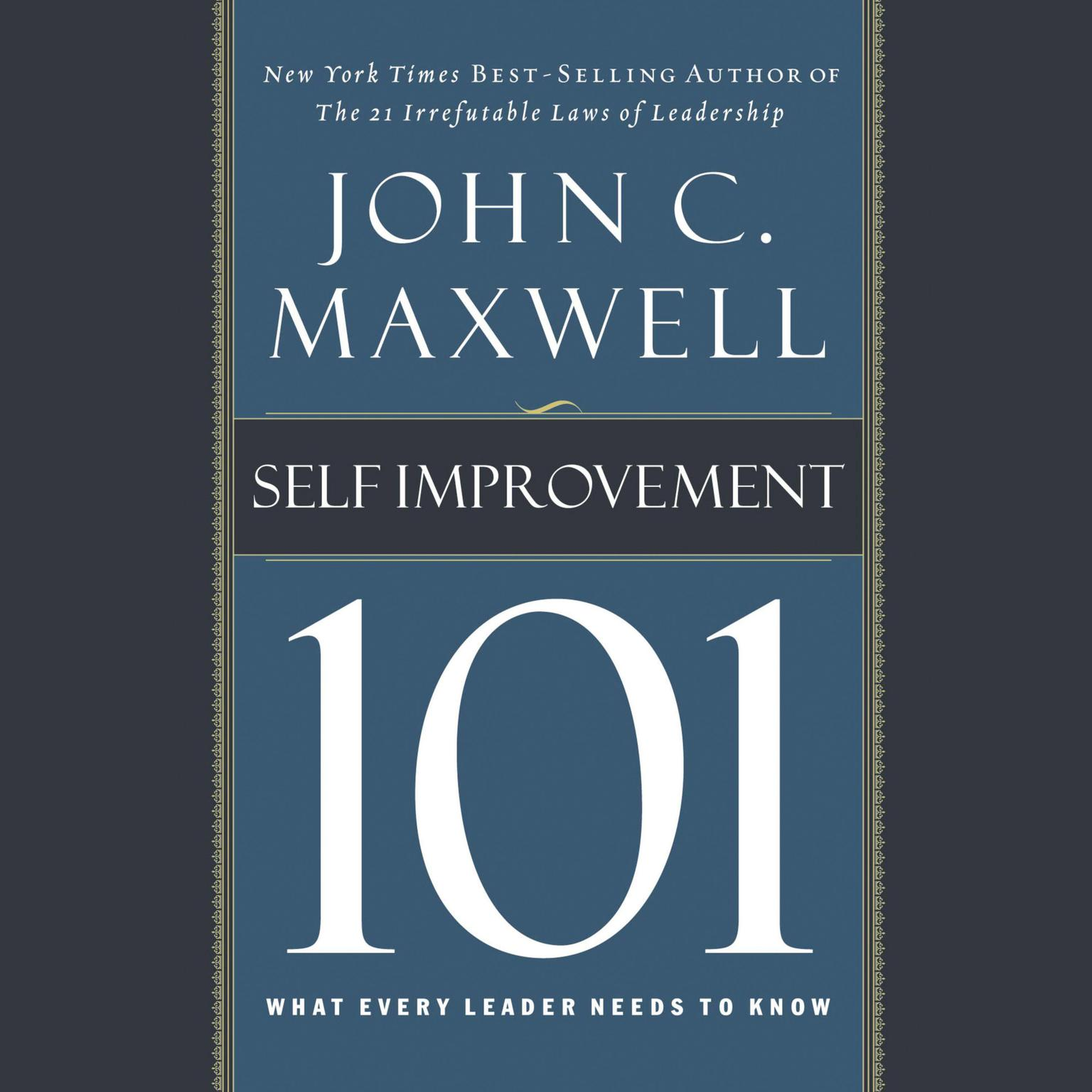 Printable Self-Improvement 101: What Every Leader Needs to Know Audiobook Cover Art