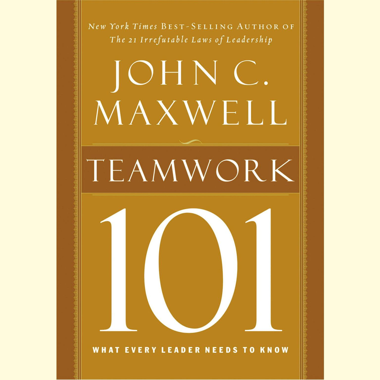 Printable Teamwork 101: What Every Leader Needs to Know Audiobook Cover Art