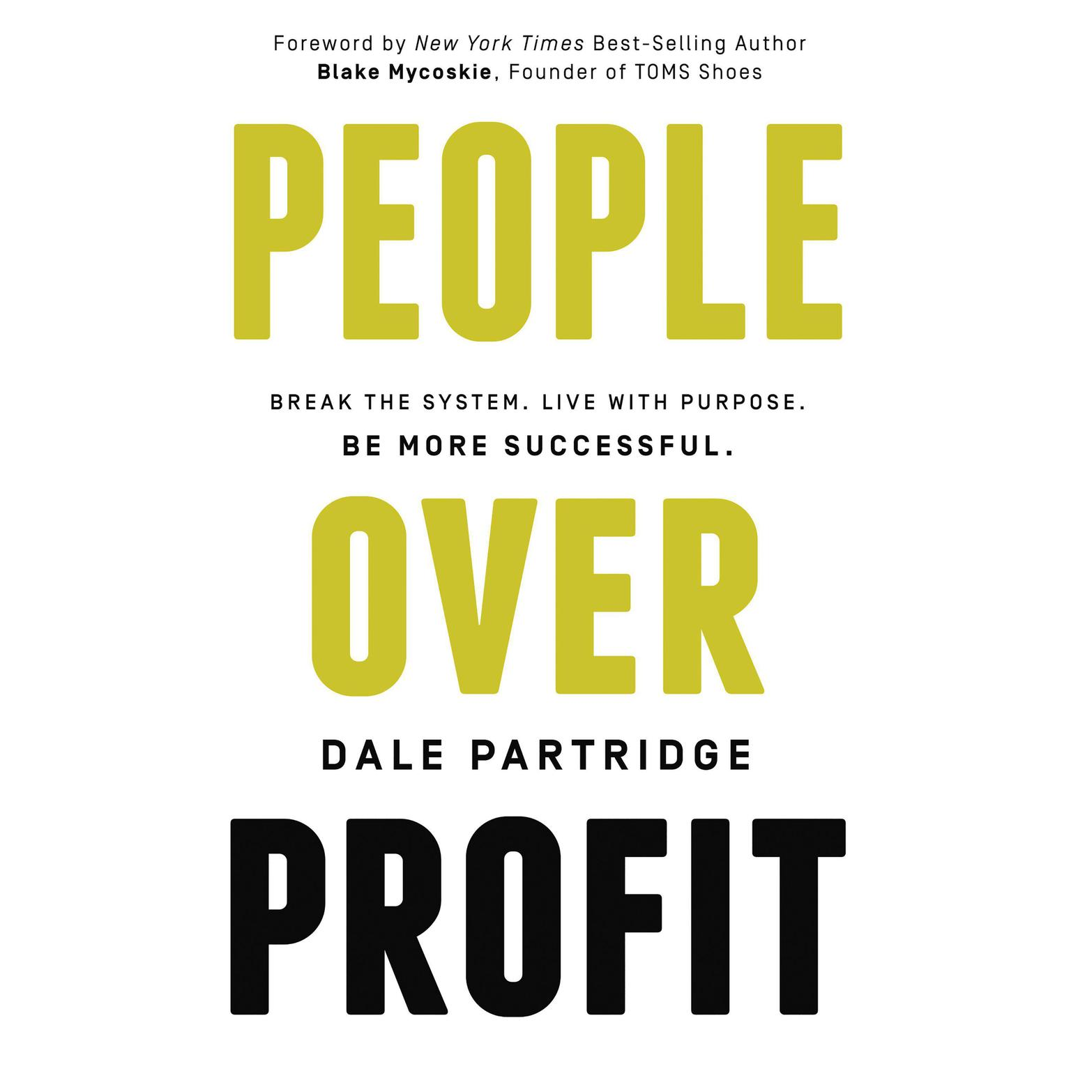 Printable People Over Profit: Break the System, Live with Purpose, Be More Successful Audiobook Cover Art