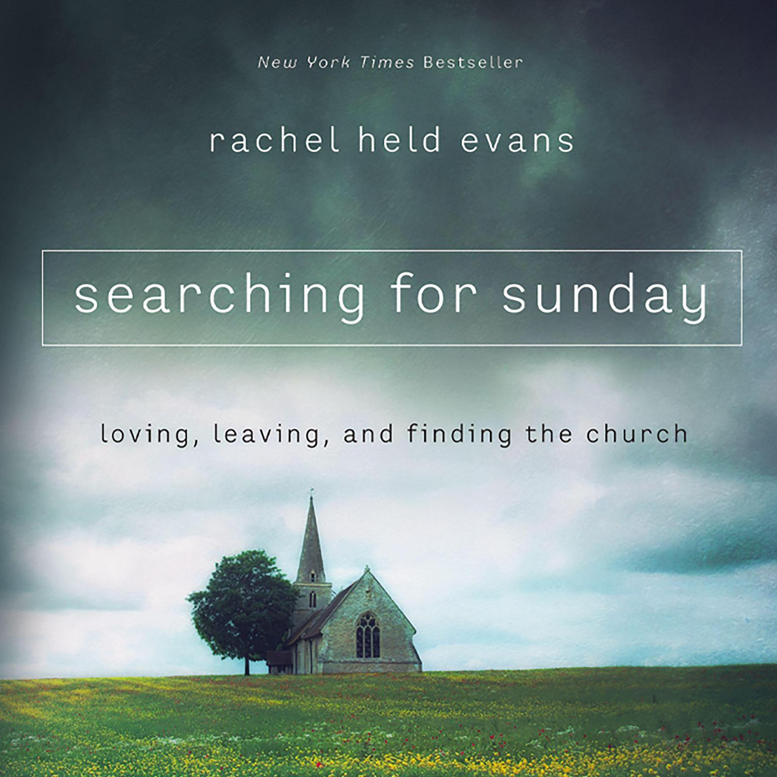 Printable Searching For Sunday: Loving, Leaving, and Finding the Church Audiobook Cover Art