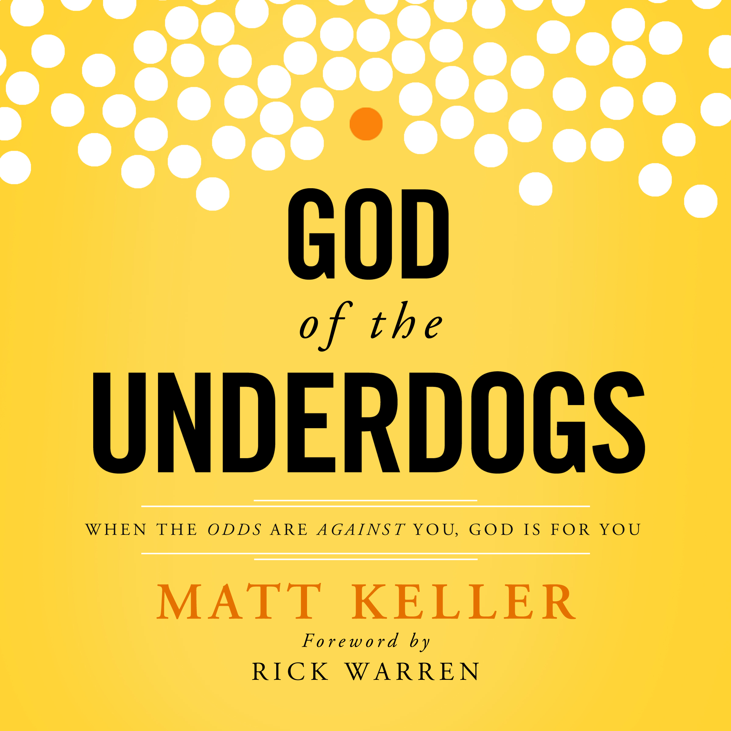 Printable God of the Underdogs: When the Odds Are Against You, God Is For You Audiobook Cover Art