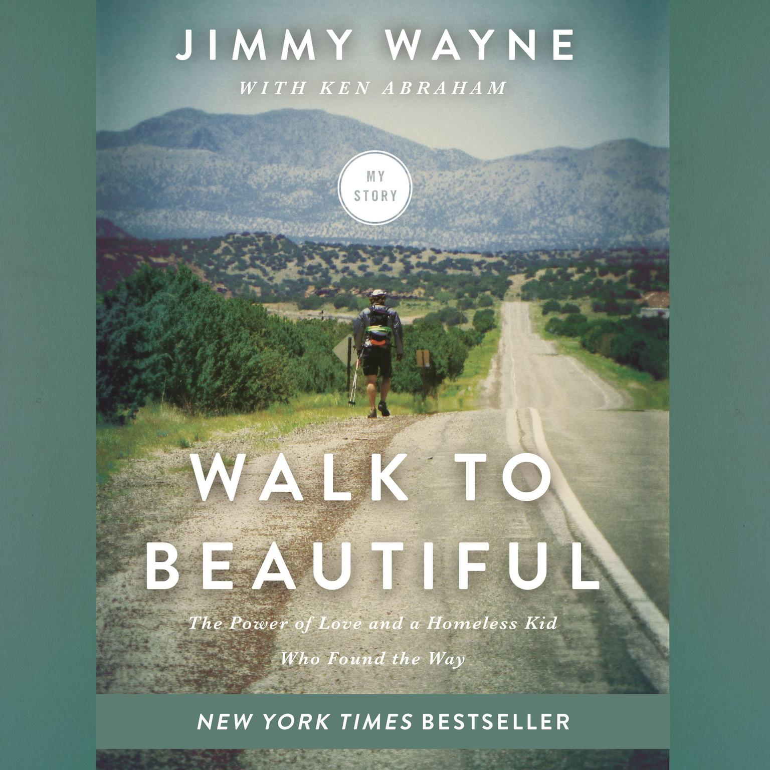Printable Walk to Beautiful: The Power of Love and a Homeless Kid Who Found the Way Audiobook Cover Art