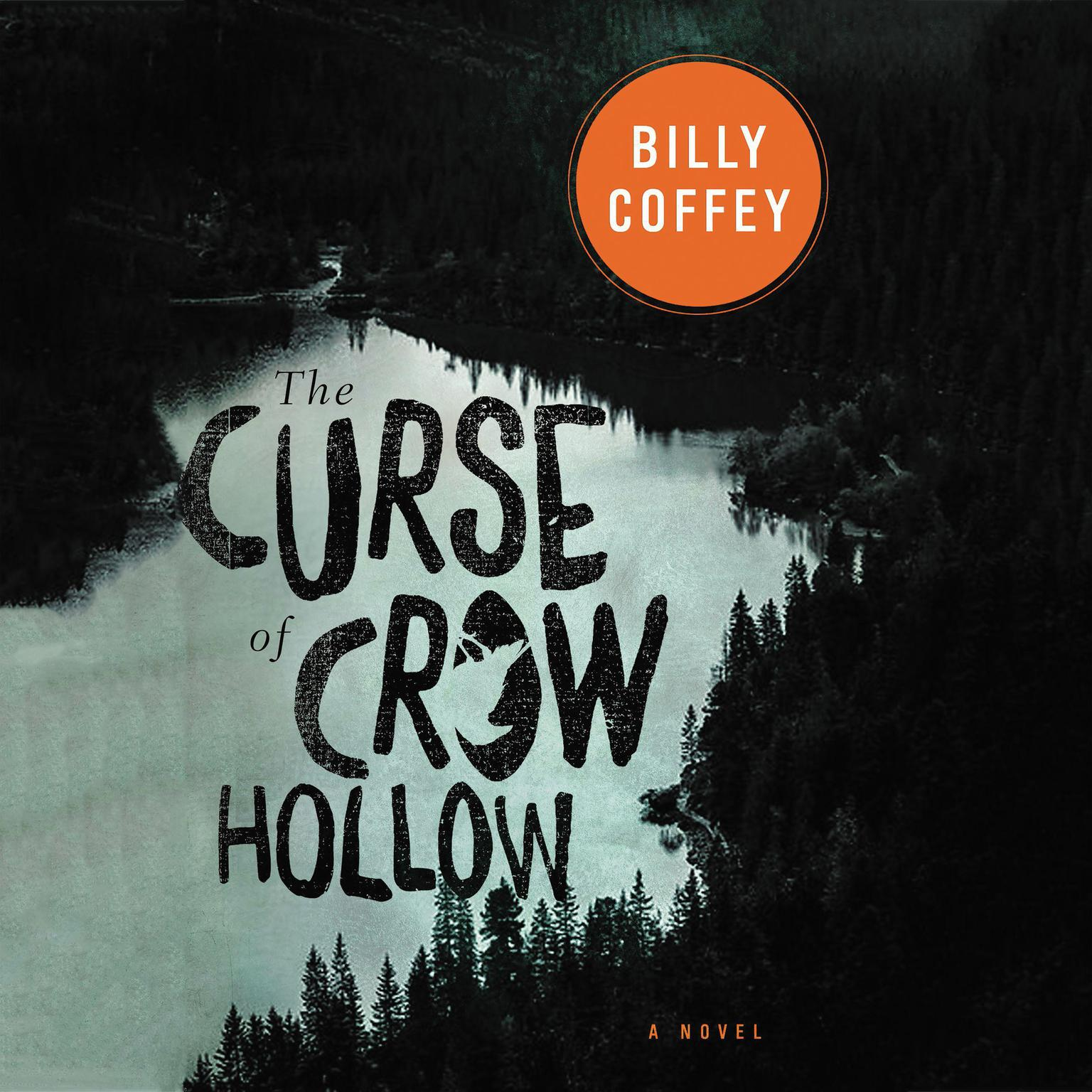Printable The Curse of Crow Hollow Audiobook Cover Art