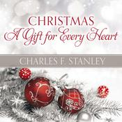 Christmas: A Gift for Every Heart, by Charles F. Stanley