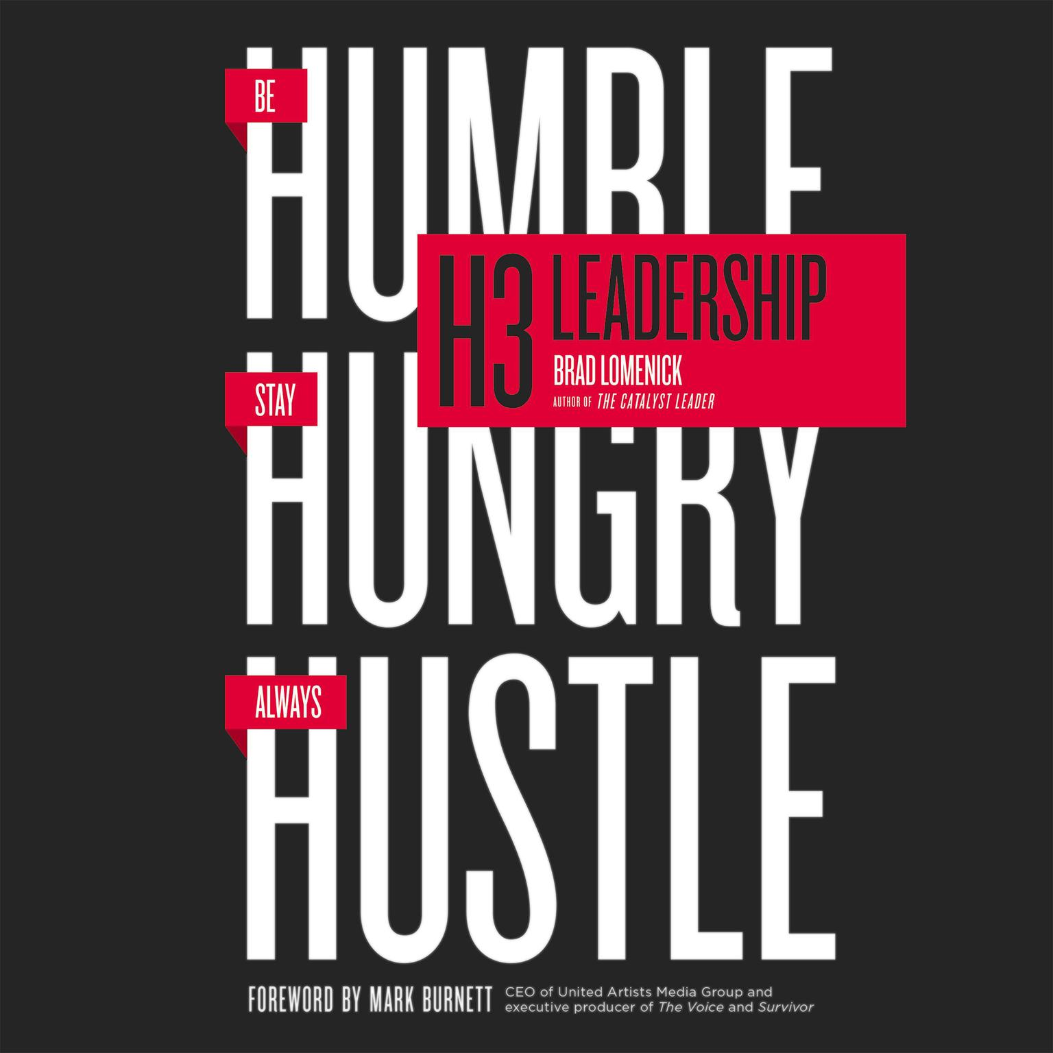 Printable H3 Leadership: Stay Hungry. Be Humble. Always Hustle. Audiobook Cover Art