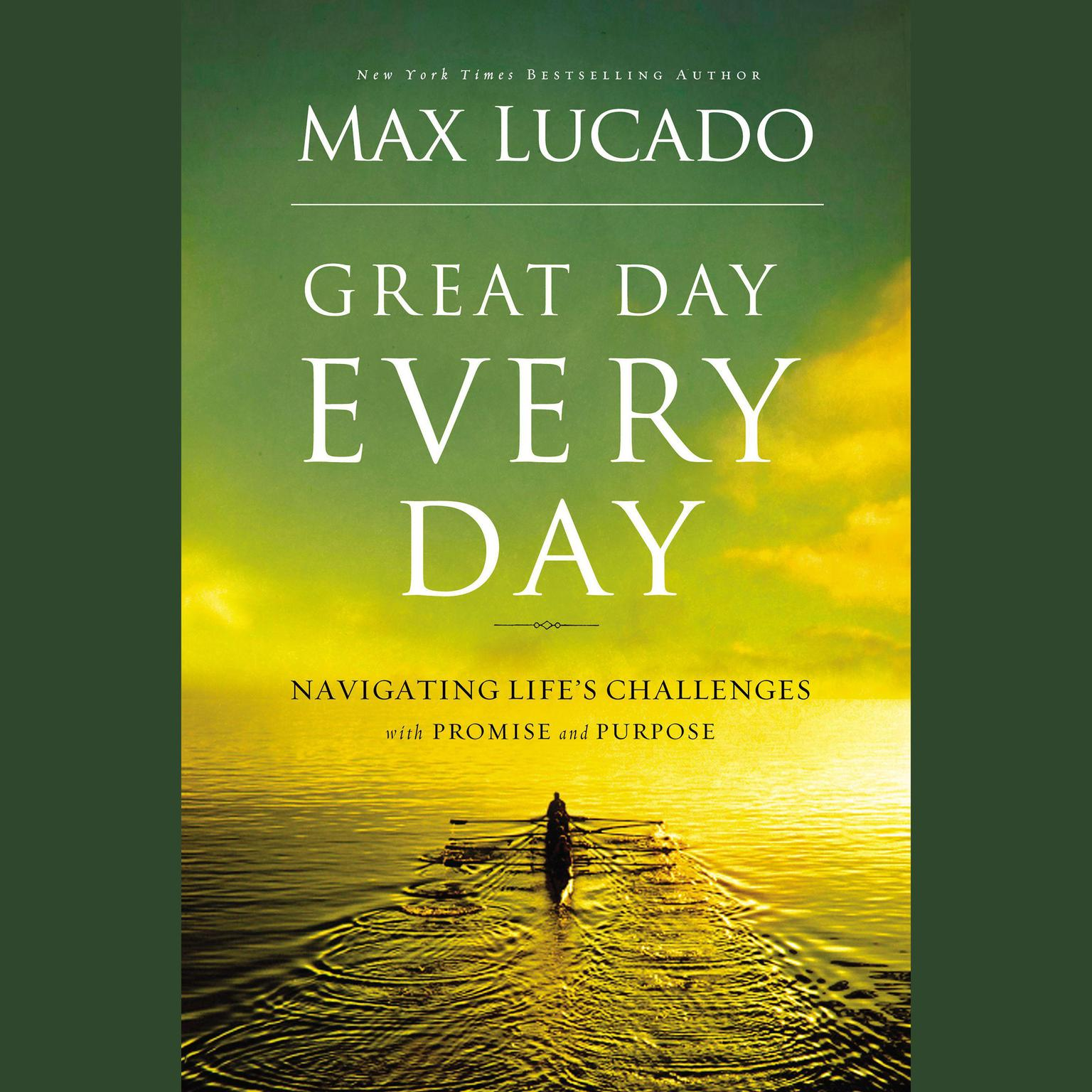 Printable Great Day Every Day: Navigating Life's Challenges with Promise and Purpose Audiobook Cover Art