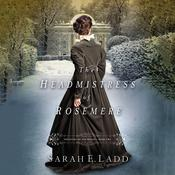 The Headmistress of Rosemere Audiobook, by Sarah E. Ladd