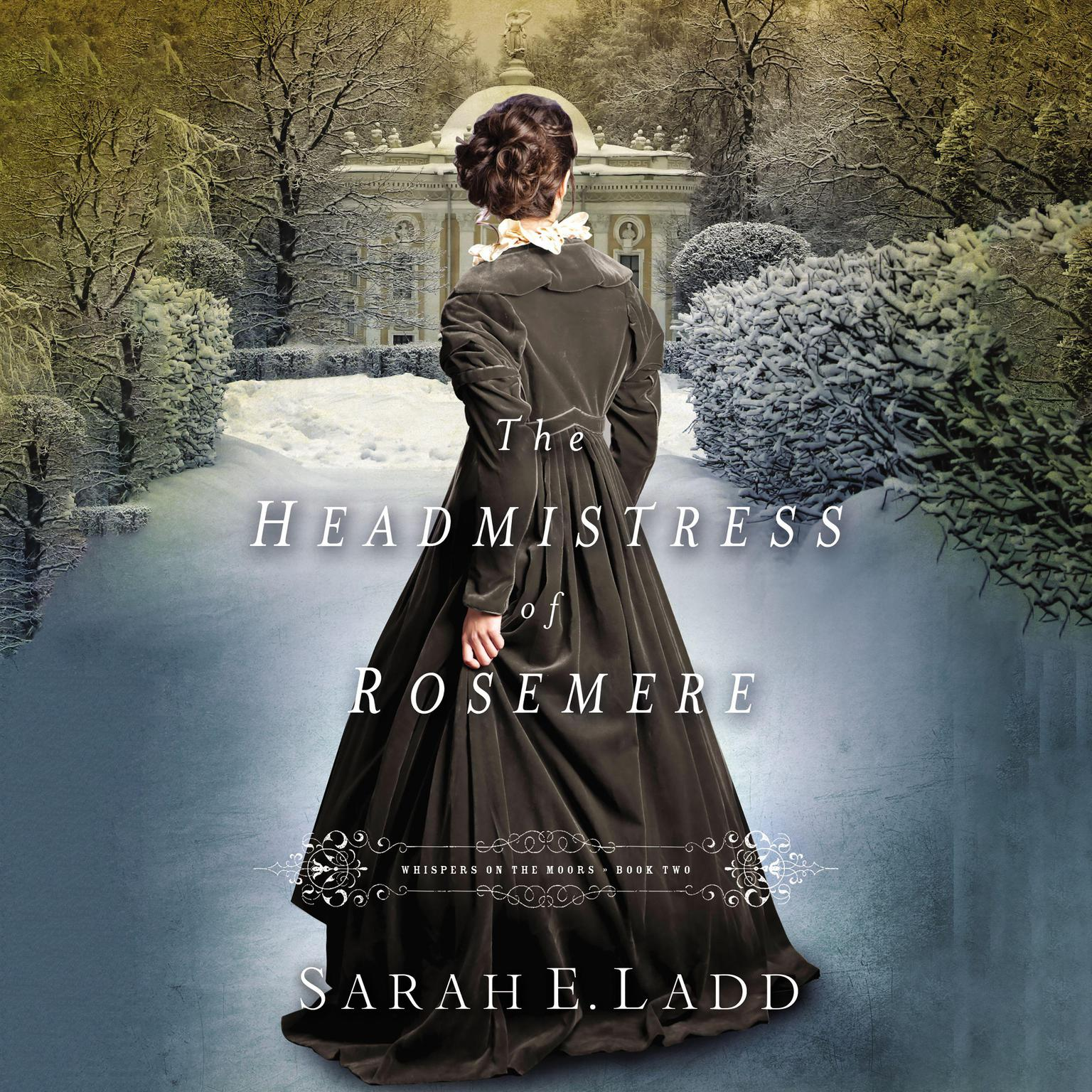Printable The Headmistress of Rosemere Audiobook Cover Art