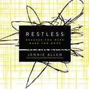 Restless: Because You Were Made for More, by Jennie Allen