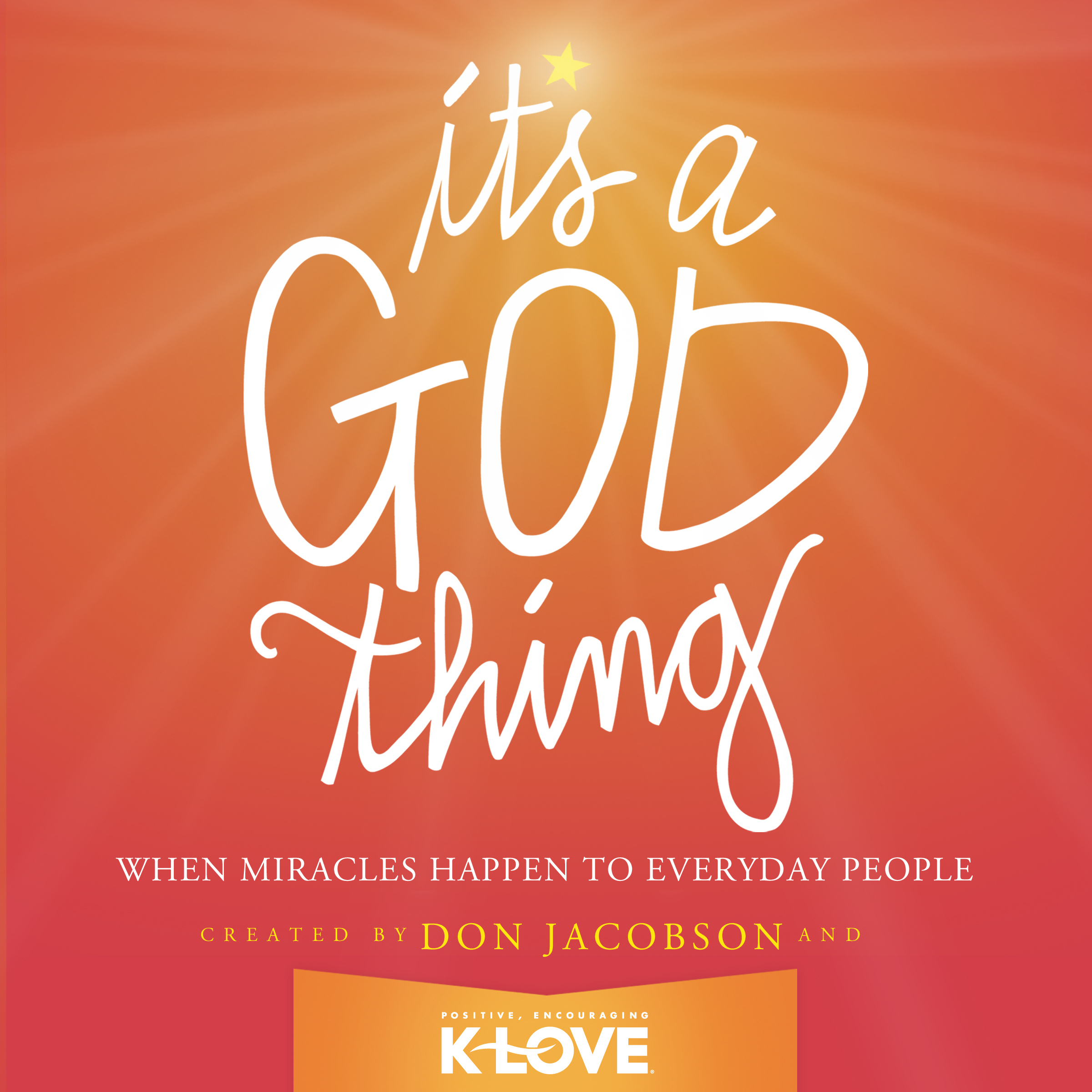 Printable It's a God Thing: When Miracles Happen to Everyday People Audiobook Cover Art
