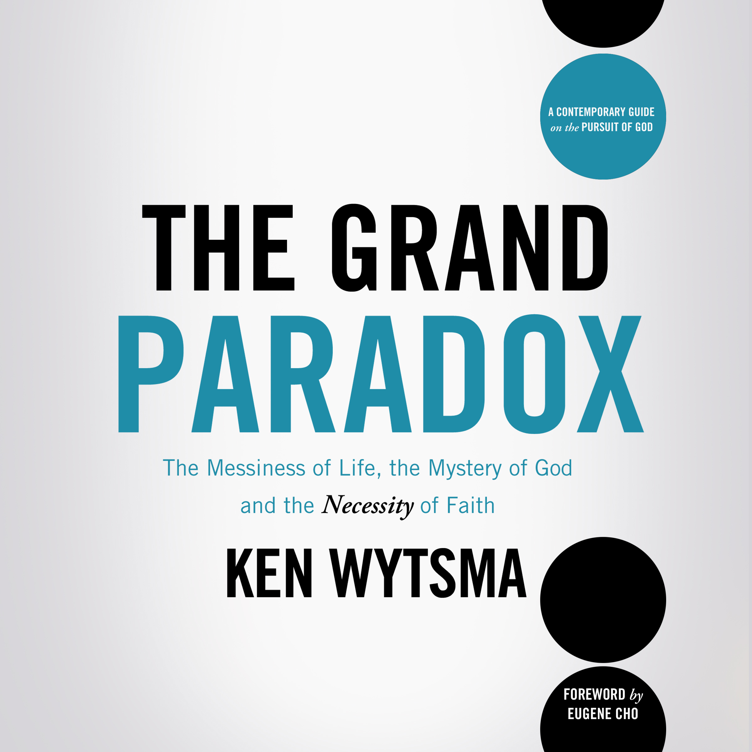 Printable The Grand Paradox: The Messiness of Life, the Mystery of God and the Necessity of Faith Audiobook Cover Art