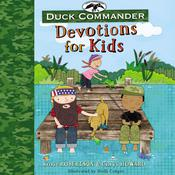 Duck Commander Devotions for Kids Audiobook, by Korie Robertson, Chrys Howard