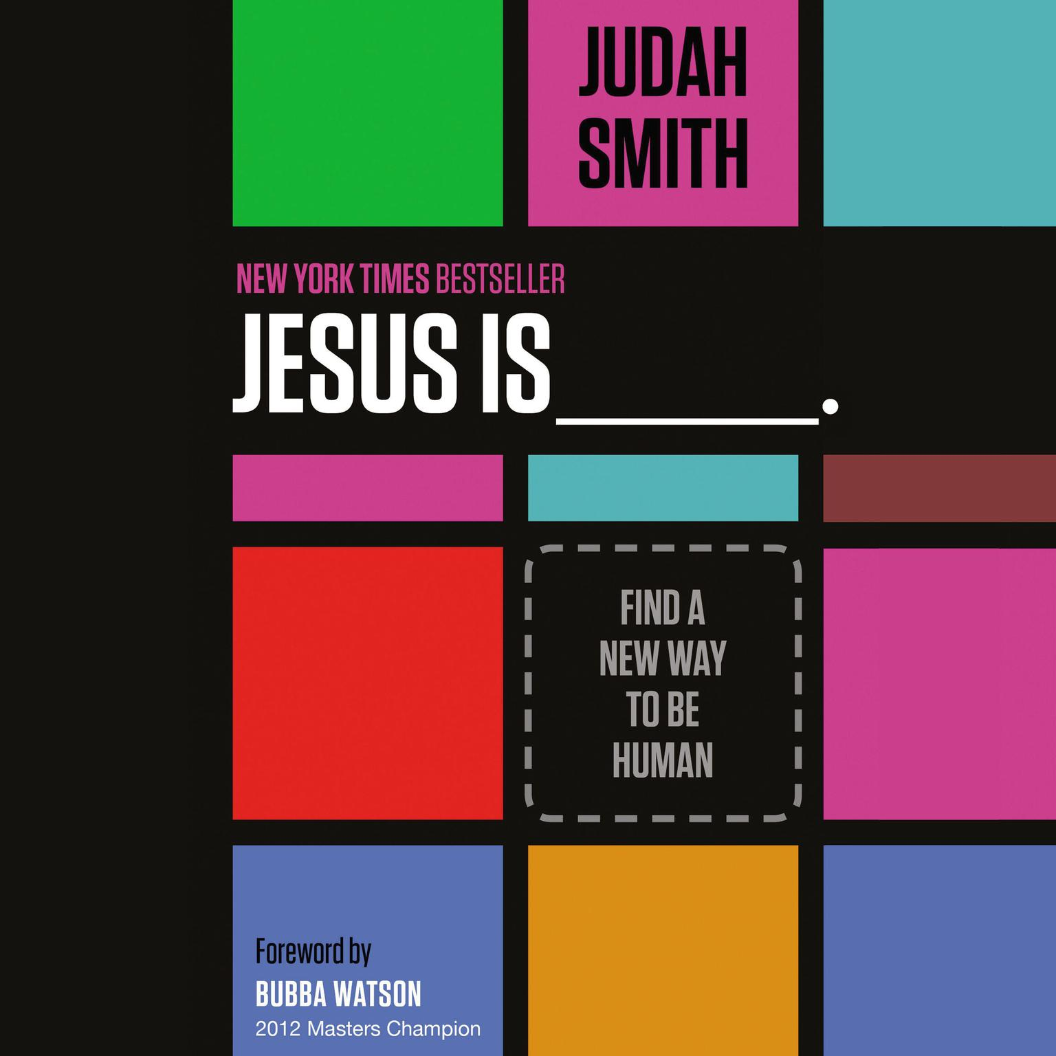 Printable Jesus Is: Find a New Way to Be Human Audiobook Cover Art